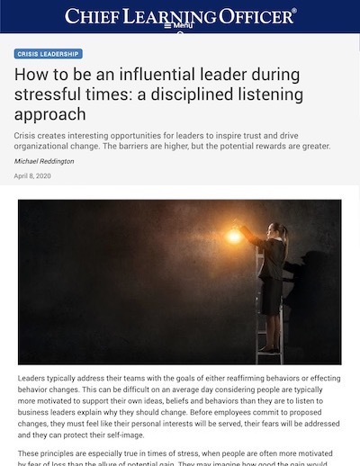 Article: How to be an influential leader during stressful times: a disciplined listening approach