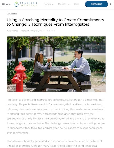 Using a Coaching Mentality to Create Commitments to Change: 5 Techniques From Interrogators